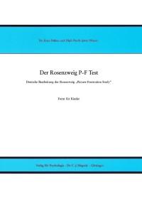 Der Rosenzweig P-F Test