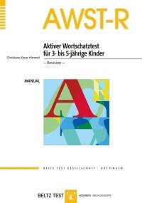 Aktiver Wortschatztest für 3- bis 5-jährige Kinder - Revision -