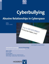 Cyberbullying: Abusive Relationships in Cyberspace