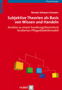 Subjektive Theorien als Basis von Wissen und Handeln