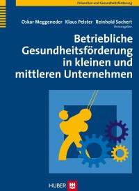 Betriebliche Gesundheitsförderung in kleinen und mittleren Unternehmen
