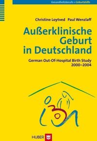 Ausserklinische Geburt in Deutschland
