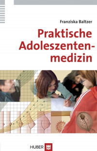 Praktische Adoleszentenmedizin