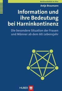 Multimorbidität im Alter / Information und ihre Bedeutung bei Harninkontinenz