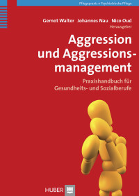Aggression und Aggressionsmanagement