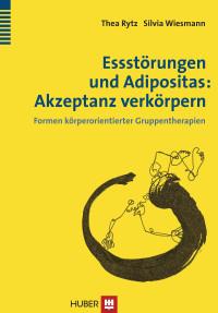 Essstörungen und Adipositas: Akzeptanz verkörpern