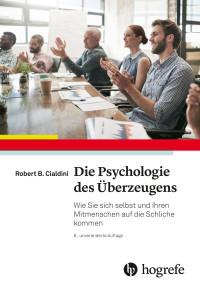Die Psychologie des Überzeugens (PDF & EPUB)