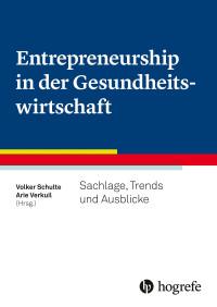 Entrepreneurship in der Gesundheitswirtschaft