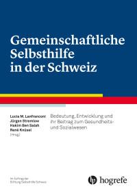 Gemeinschaftliche Selbsthilfe in der Schweiz
