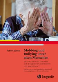 Mobbing und Bullying unter alten Menschen