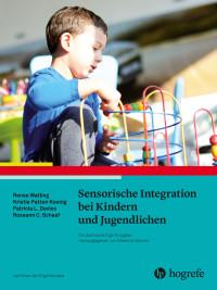 Sensorische Integration bei Kindern und Jugendlichen