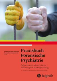 Praxisbuch Forensische Psychiatrie