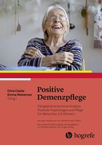 Positive Demenzpflege