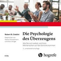 Die Psychologie des Überzeugens - Hörbuch