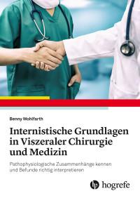 Internistische Grundlagen in Viszeraler Chirurgie und Medizin