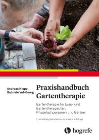 Praxishandbuch Gartentherapie