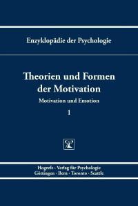 Theorien und Formen der Motivation