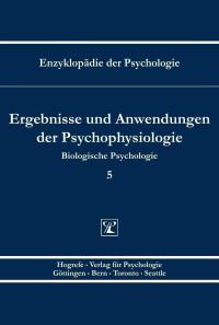 Ergebnisse und Anwendungen der Psychophysiologie