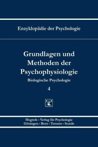 Grundlagen und Methoden der Psychophysiologie