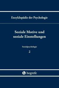 Soziale Motive und soziale Einstellungen