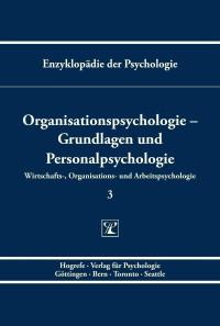 Organisationspsychologie – Grundlagen und Personalpsychologie