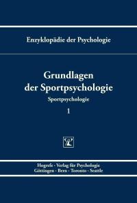 Grundlagen der Sportpsychologie