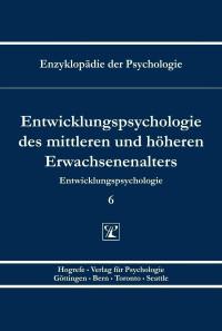 Entwicklungspsychologie des mittleren und höheren Erwachsenenalters