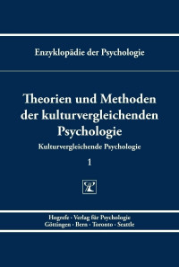Theorien und Methoden der kulturvergleichenden Psychologie
