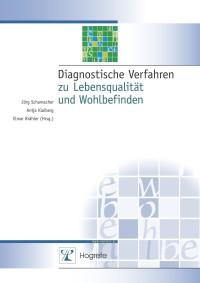 Diagnostische Verfahren zu Lebensqualität und Wohlbefinden