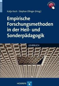 Empirische Forschungsmethoden in der Heil- und Sonderpädagogik