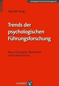 Trends der psychologischen Führungsforschung
