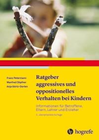 Ratgeber aggressives und oppositionelles Verhalten bei Kindern