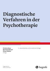 Diagnostische Verfahren in der Psychotherapie