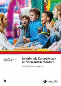 Emotionale Kompetenzen im Vorschulalter fördern