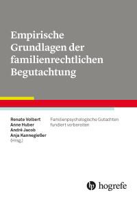 Empirische Grundlagen der familienrechtlichen Begutachtung