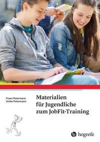 Materialien für Jugendliche zum JobFit-Training