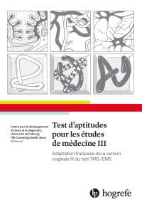 Test d'aptitudes pour les études de médecine III
